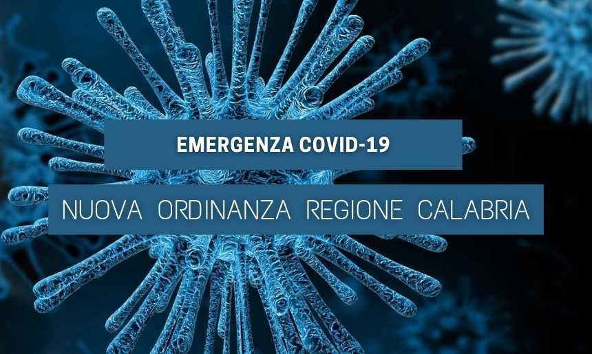 Emergenza Covid-19 – Nuova Ordinanza Regione Calabria