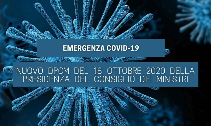 Nuovo DPCM del 18 Ottobre della Presidenza del Consiglio dei Ministri