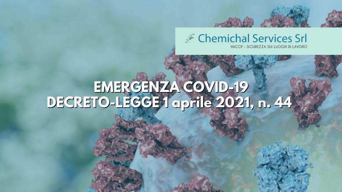 You are currently viewing EMERGENZA COVID-19 | DECRETO LEGGE DEL 1 APRILE 2021